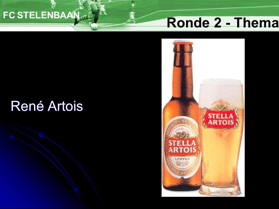 René Artois FC STELENBAAN Ronde 2 - Thema