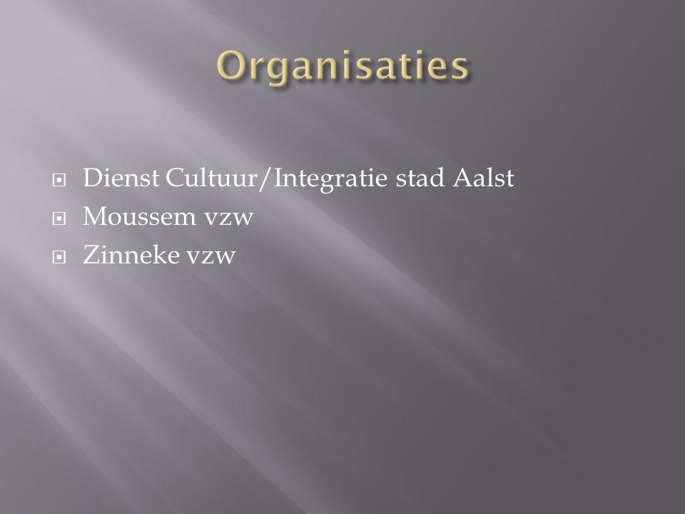  Dienst Cultuur/Integratie stad Aalst  Moussem vzw  Zinneke vzw