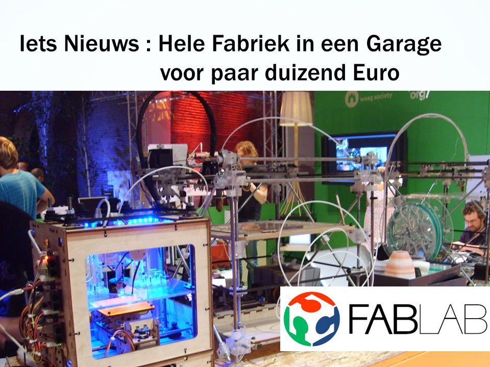 Iets Nieuws : Hele Fabriek in een Garage voor paar duizend Euro