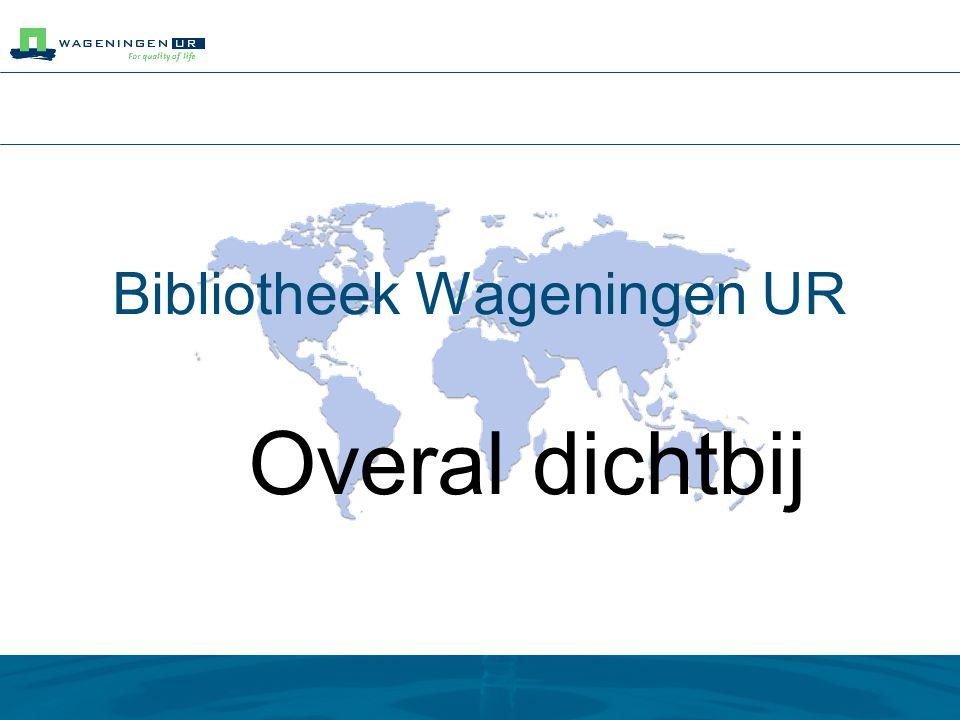 Bibliotheek Wageningen UR: Overal dichtbij Hoe kan ik: off-campus toegang krijgen tot tijdschriften en databases.