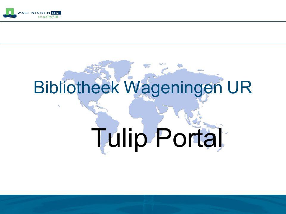 Bibliotheek Wageningen UR Tulip Portal