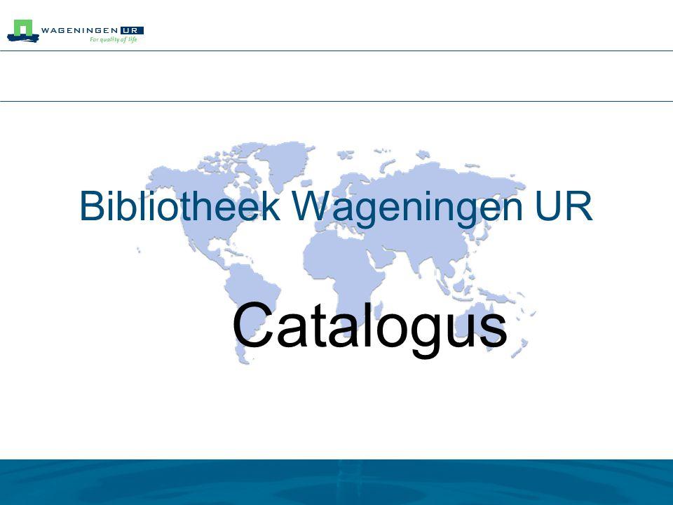 Bibliotheek Wageningen UR Catalogus