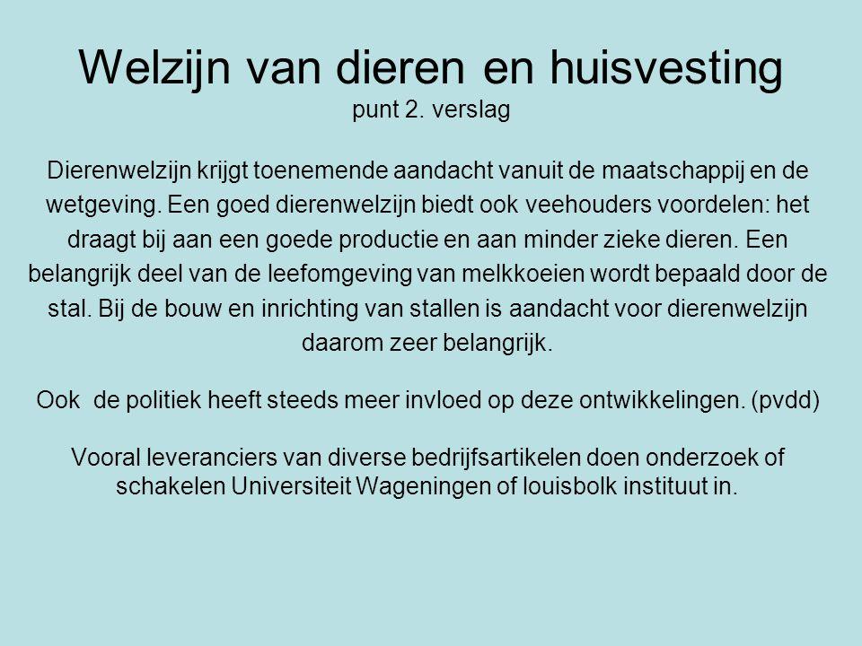 Welzijn van dieren en huisvesting punt 2.