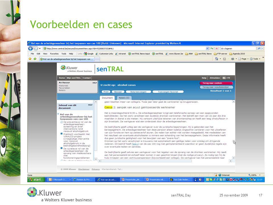 25 november 2009 senTRAL Day 17 Voorbeelden en cases