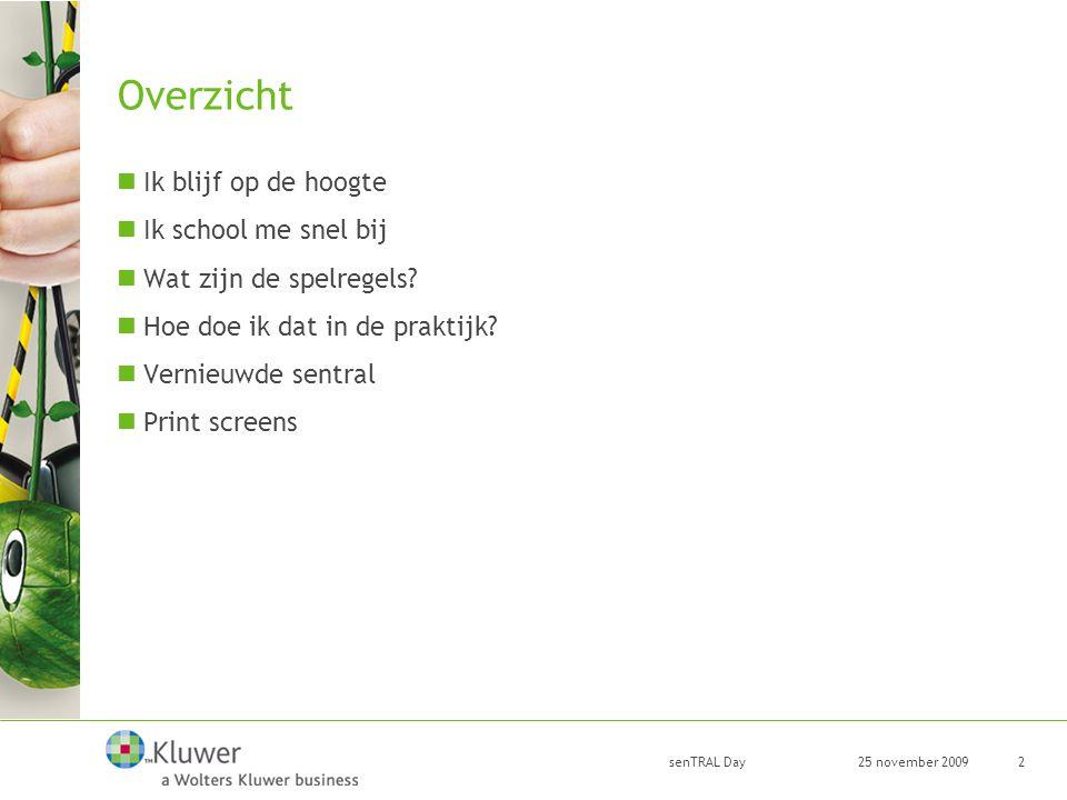 25 november 2009 senTRAL Day 3 Ik blijf op de hoogte Intern persagentschap: —5-tal juristen (Nl + Fr) —10 redacteurs/materiedeskundigen (Nl + Fr) Screenen van: —Websites en hun e-zines: FOD WASO, Prebes, BeSWIC, Prevent, HSE, INRS, NIOSH, Emis.vito, OVAM, envirodesk, website van Joke Schauvliege, lne,… —Tijdschriften: Belgisch Staatsblad, Europees Publicatieblad, ergonomics, archives des maladies professionnelles et de l'environenment, NBN Revue, Eco-tips,… Dagelijks nieuwsberichten op de website met hyperlinks, beelden, duidelijke samenvatting, vertaling,… Wekelijks e-zine