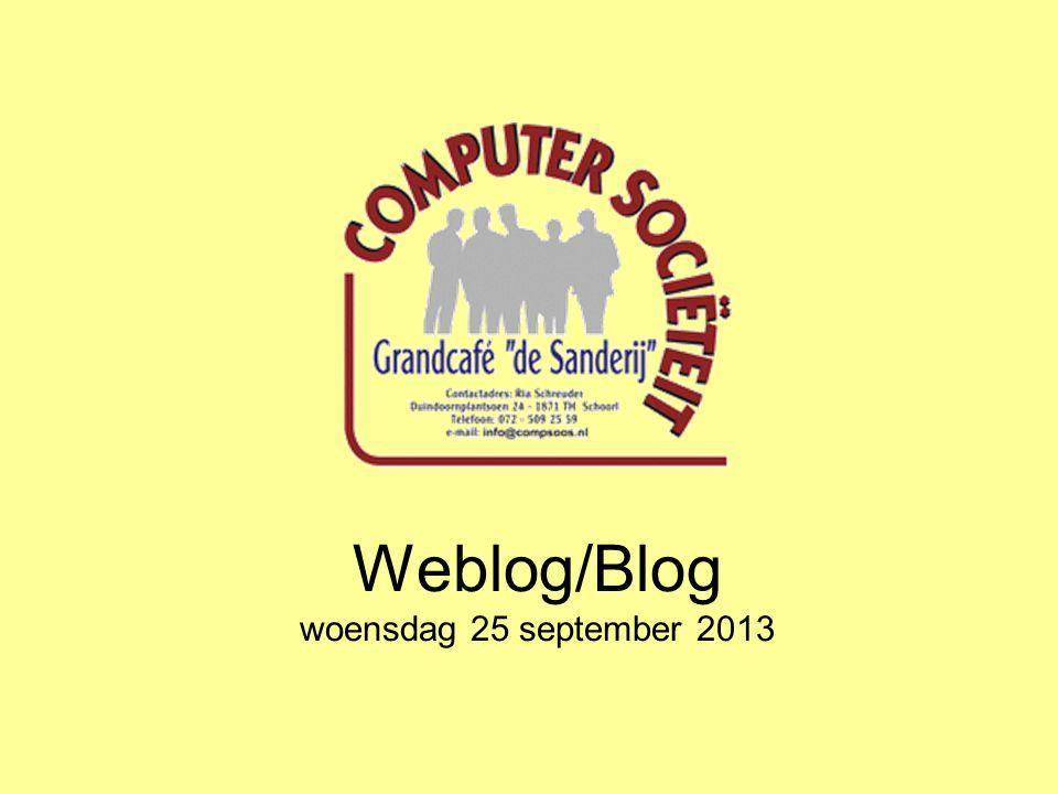 Weblog/Blog Wat is een Weblog of Blog .
