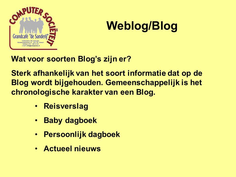 Wat voor soorten Blog's zijn er? Sterk afhankelijk van het soort informatie dat op de Blog wordt bijgehouden. Gemeenschappelijk is het chronologische
