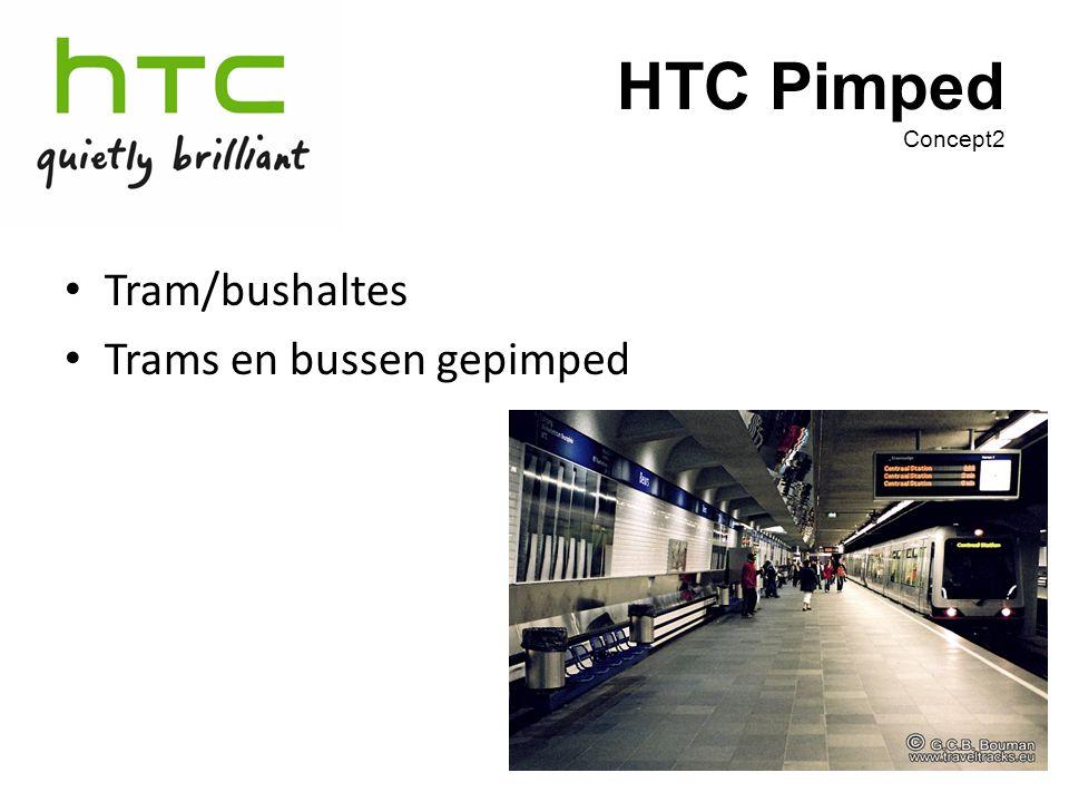 HTC Pimped Concept2 Tram/bushaltes Trams en bussen gepimped