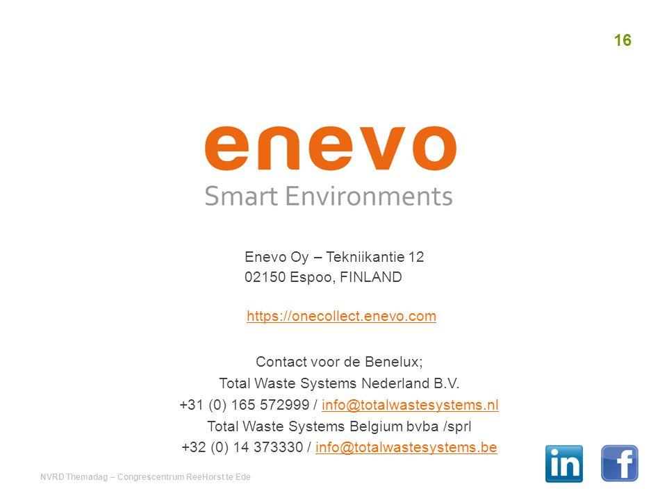 Contact voor de Benelux; Total Waste Systems Nederland B.V. +31 (0) 165 572999 / info@totalwastesystems.nlinfo@totalwastesystems.nl Total Waste System