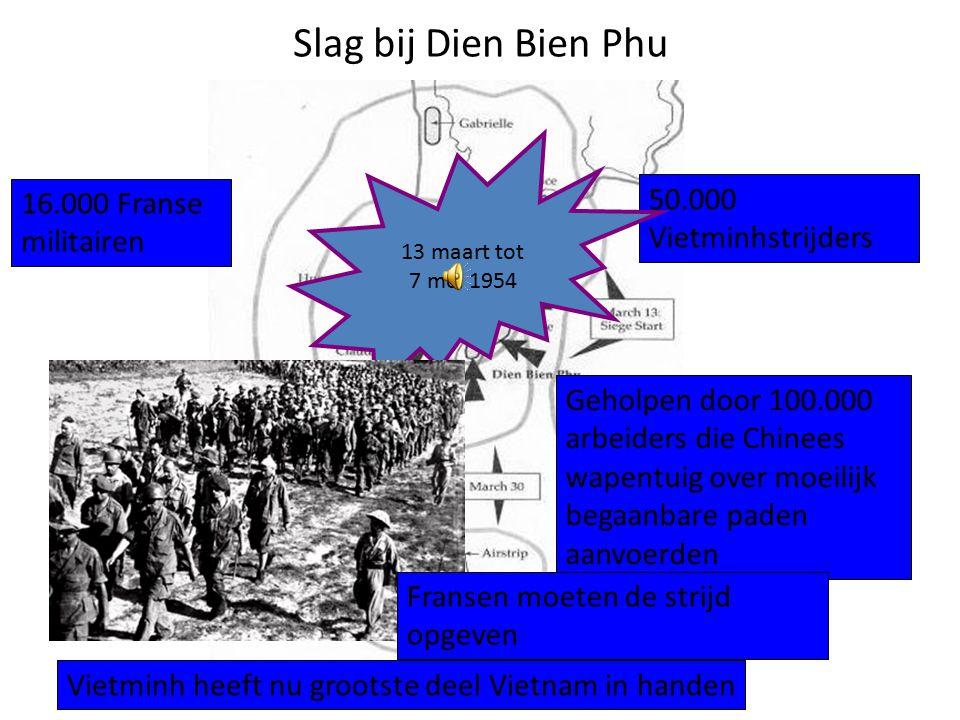 Dekolonisatie Vietnam In 1945 riepen de Vietnamese communisten (Vietminh) onafhankelijkheid uit. Frankrijk legde zich hier niet bij neer. 1954 Bij Die