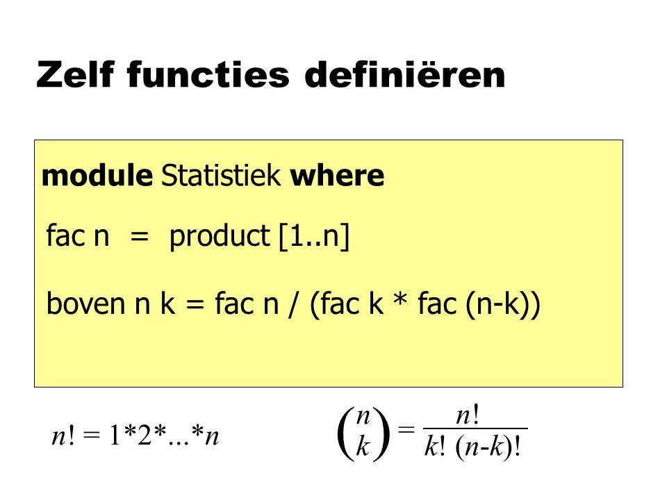 Zelf functies definiëren module Statistiek where n.