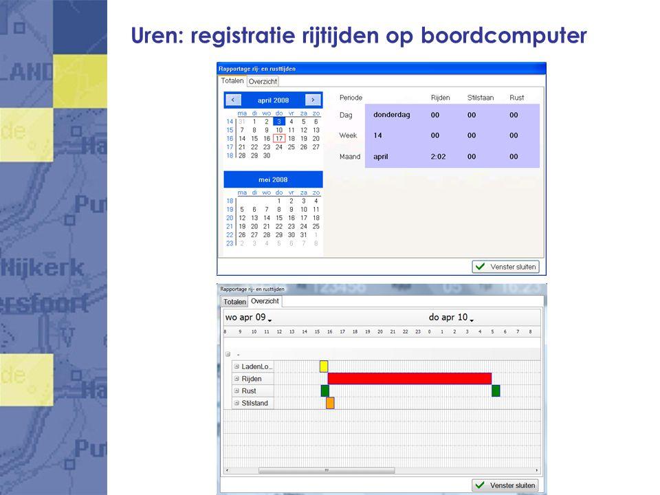 Uren: registratie rijtijden op boordcomputer