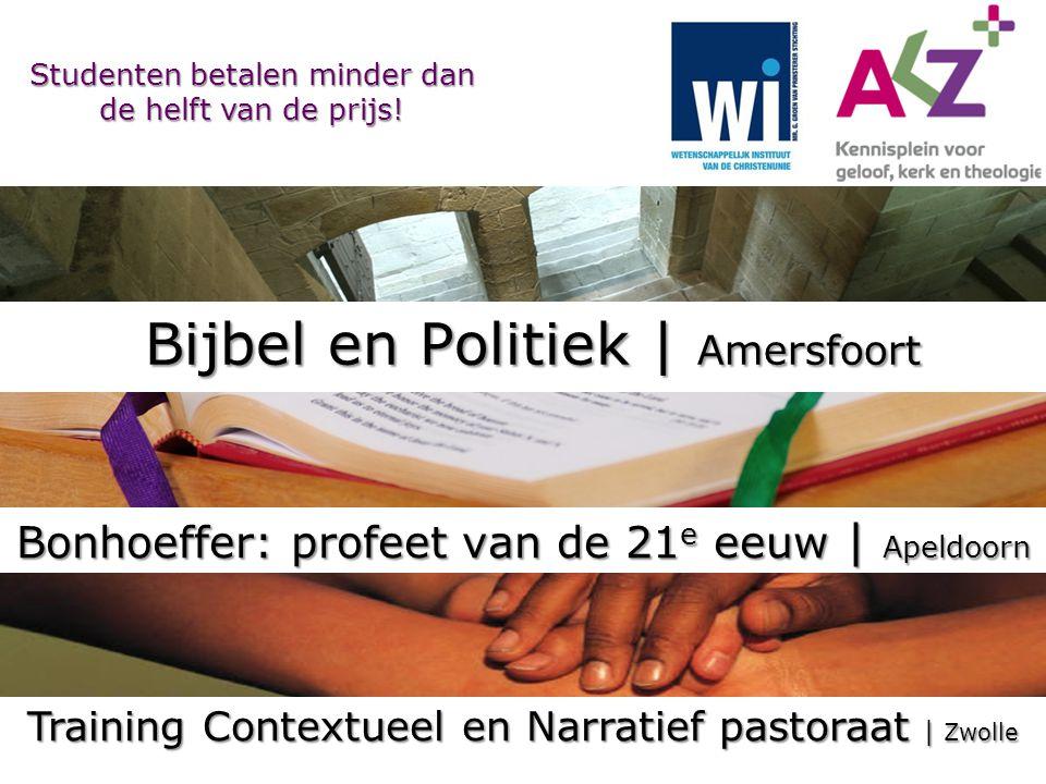 Bijbel en Politiek | Amersfoort Studenten betalen minder dan de helft van de prijs.