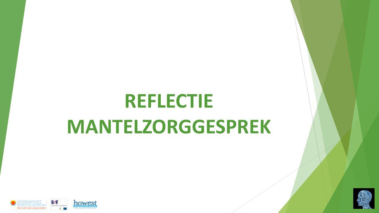 REFLECTIE MANTELZORGGESPREK