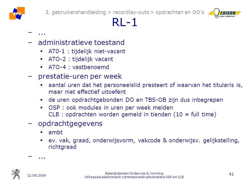 12.09.2006 Beleidsdomein Onderwijs & Vorming infosessie elektronisch communiceren pilootcentra OSP en CLB 41 3.