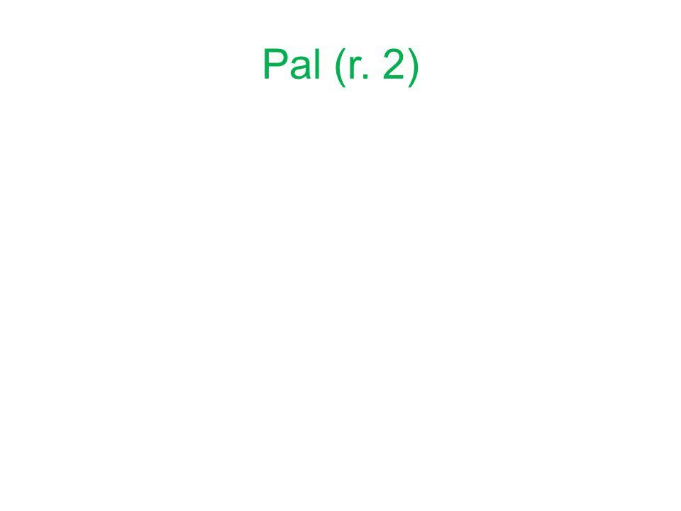 Pal (r. 2)