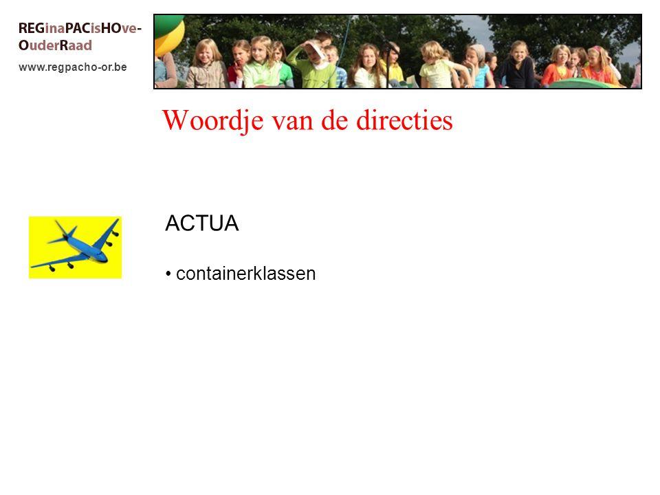 www.regpacho-or.be Woordje van de directies ACTUA containerklassen
