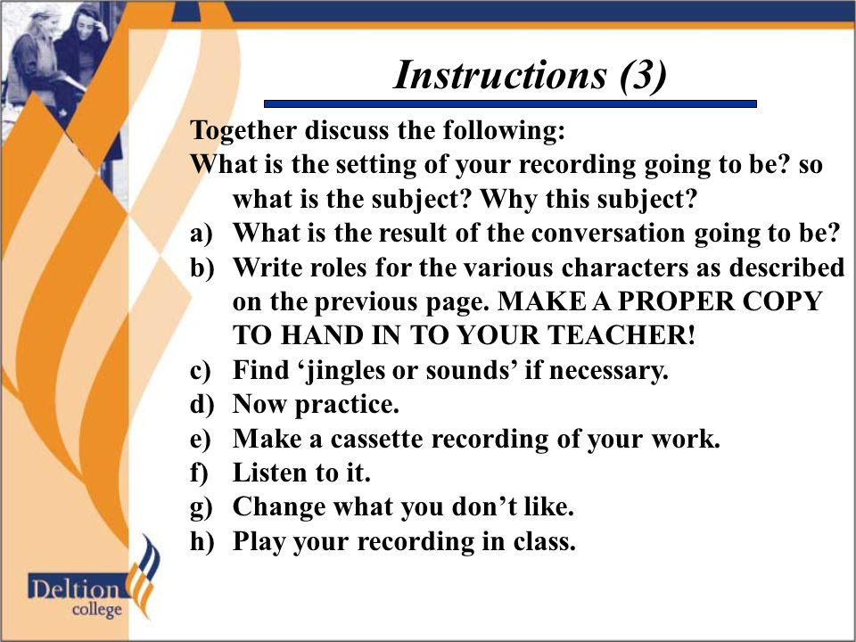 Instructions (3) Together discuss the following: What is the setting of your recording going to be? so what is the subject? Why this subject? a)What i