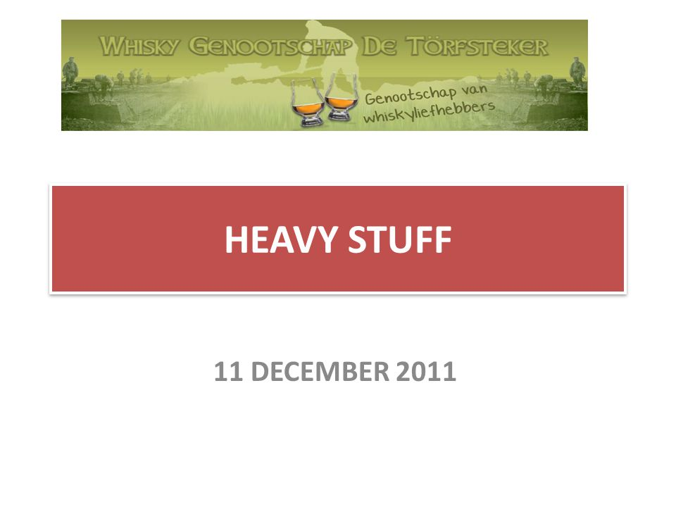 HEAVY STUFF 11 DECEMBER 2011