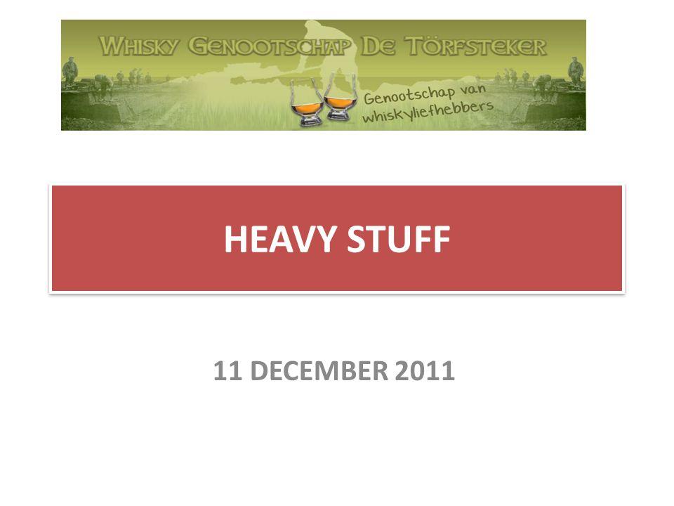 HEAVY STUFF 11 DECEMBER 2011