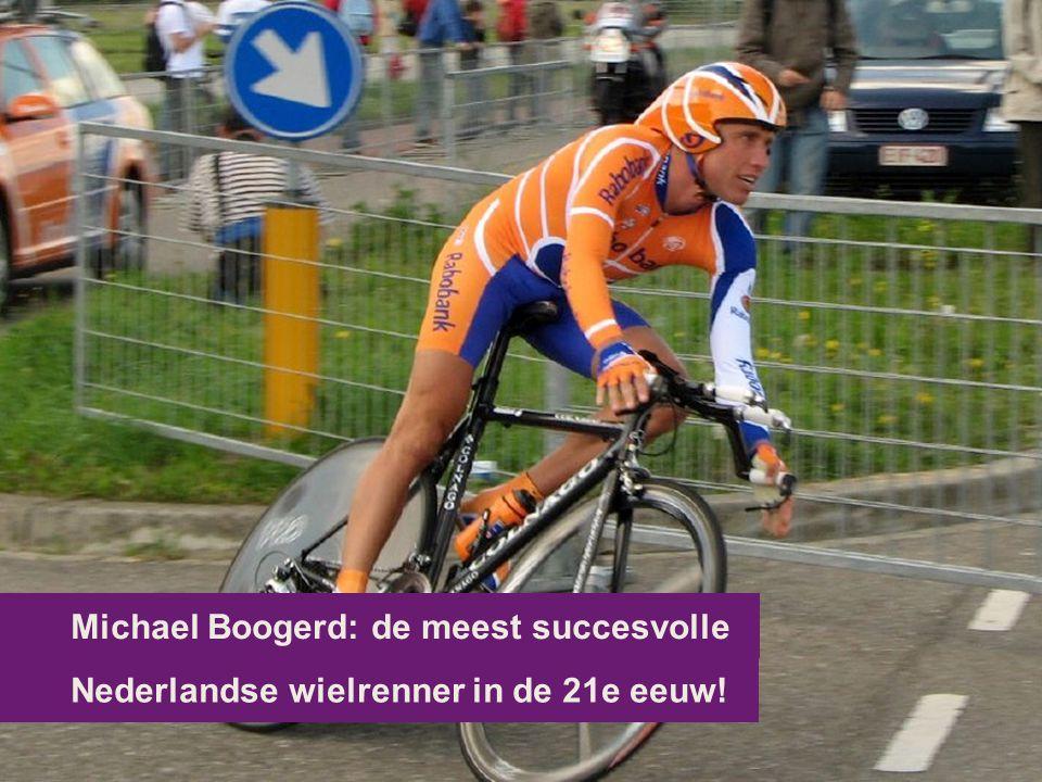 Nederlandse wielrenner in de 21e eeuw! Michael Boogerd: de meest succesvolle
