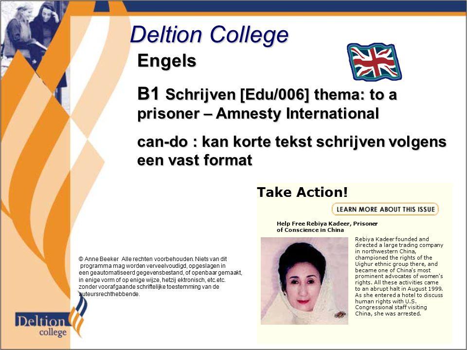 Deltion College Engels B1 Schrijven [Edu/006] thema: to a prisoner – Amnesty International can-do : kan korte tekst schrijven volgens een vast format