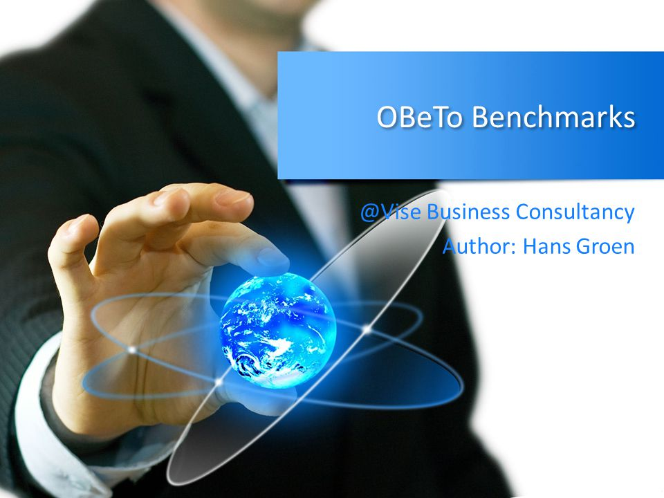 OBeTo Benchmarks @Vise Business Consultancy Author: Hans Groen