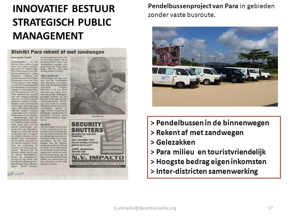 17b.ahmadal@decentralisatie.org Pendelbussenproject van Para in gebieden zonder vaste busroute. > Pendelbussen in de binnenwegen > Rekent af met zandw