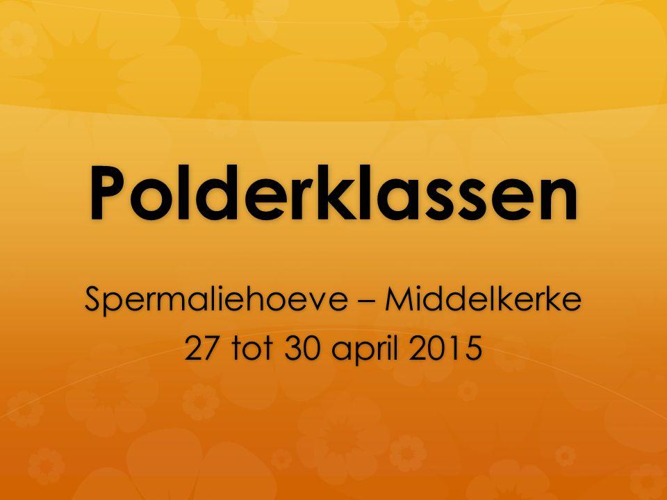 Polderklassen Spermaliehoeve – Middelkerke 27 tot 30 april 2015