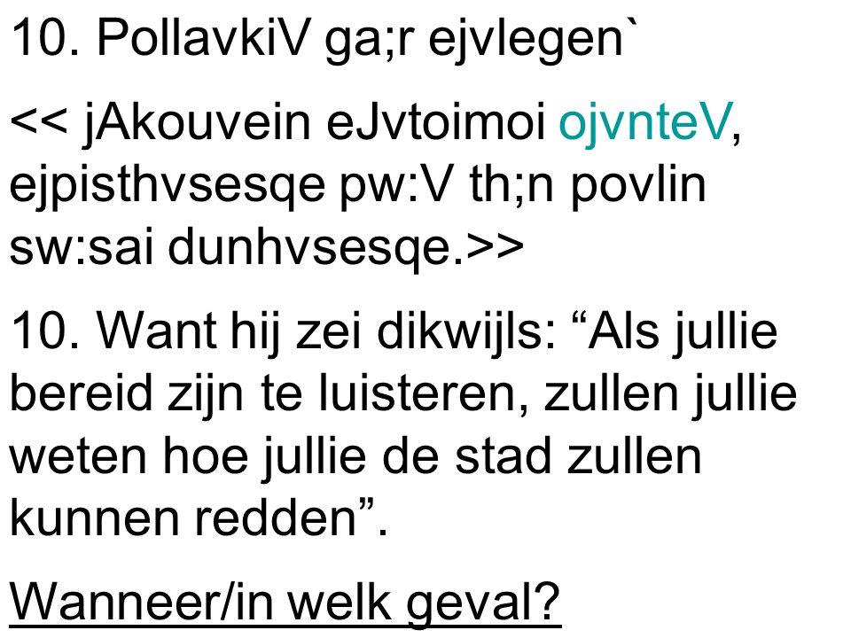 10. PollavkiV ga;r ejvlegen` > 10.