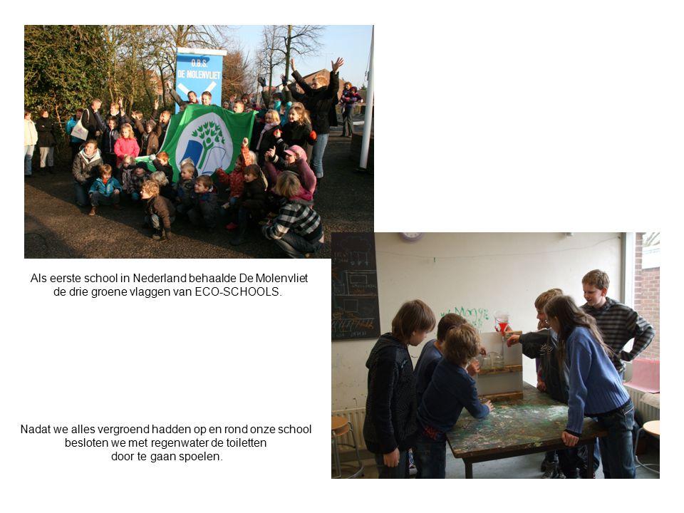 Als eerste school in Nederland behaalde De Molenvliet de drie groene vlaggen van ECO-SCHOOLS.