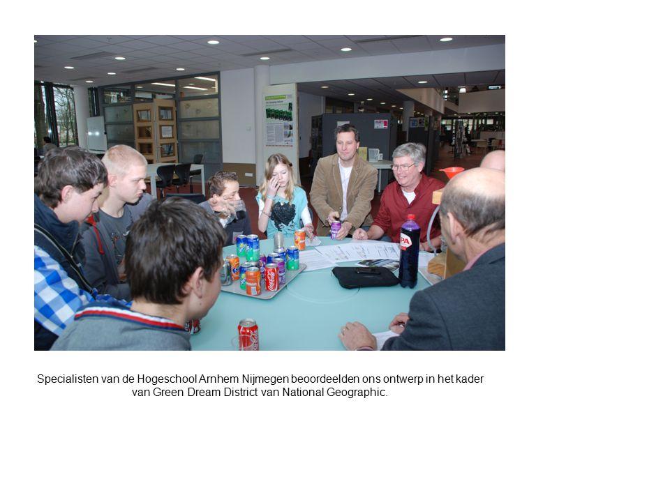 Specialisten van de Hogeschool Arnhem Nijmegen beoordeelden ons ontwerp in het kader van Green Dream District van National Geographic.