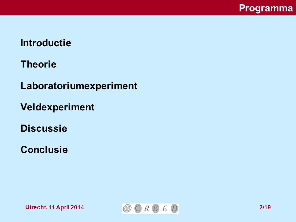 Utrecht, 11 April 201413/19 Collectanten Collectanten: 45 studenten: ieder één route (~100 adreses) intake interview (10 min) –Achtergrondkarakteristieken –Fysieke aantrekkelijkheid registratieformulier