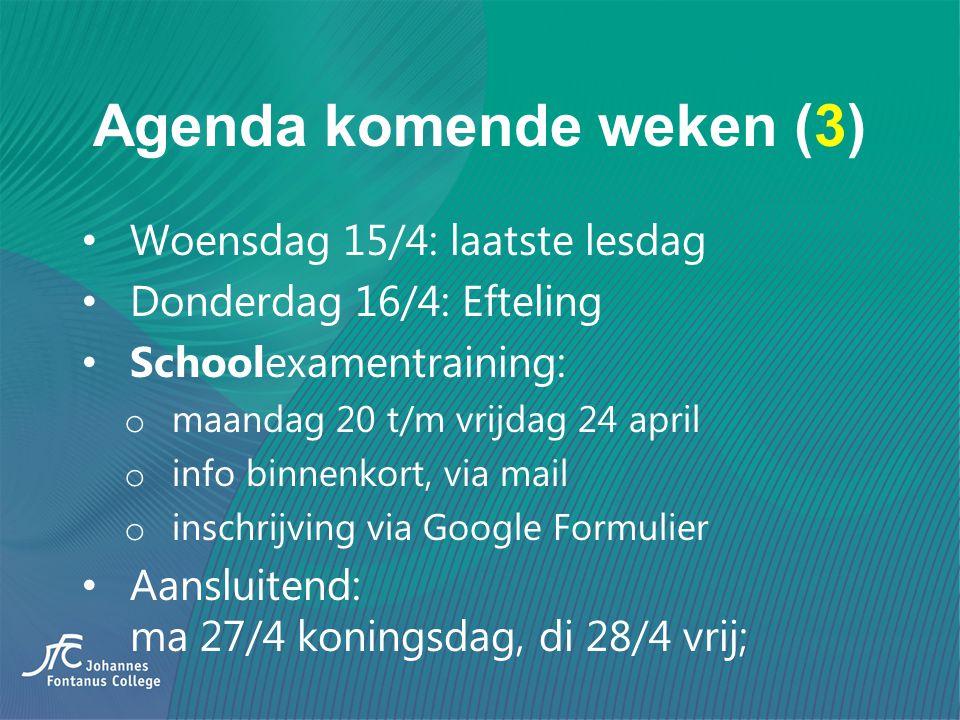 Agenda komende weken (3) Woensdag 15/4: laatste lesdag Donderdag 16/4: Efteling Schoolexamentraining: o maandag 20 t/m vrijdag 24 april o info binnenk