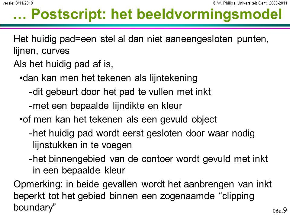 © W. Philips, Universiteit Gent, 2000-2011versie: 8/11/2010 06a.