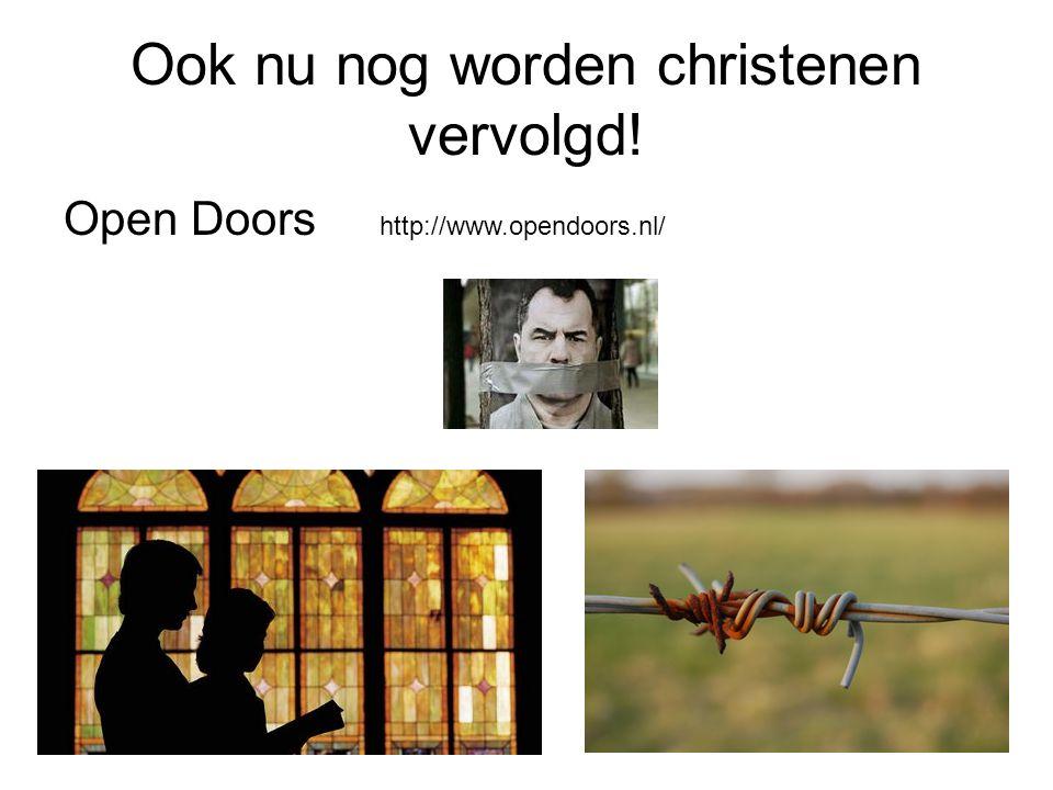 Ook nu nog worden christenen vervolgd! Open Doors http://www.opendoors.nl/