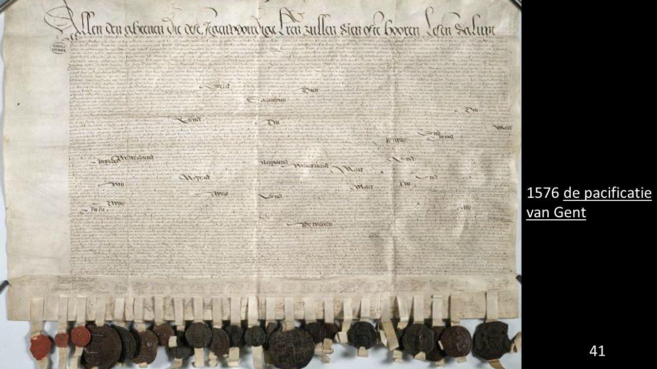 1576 de pacificatie van Gent 41