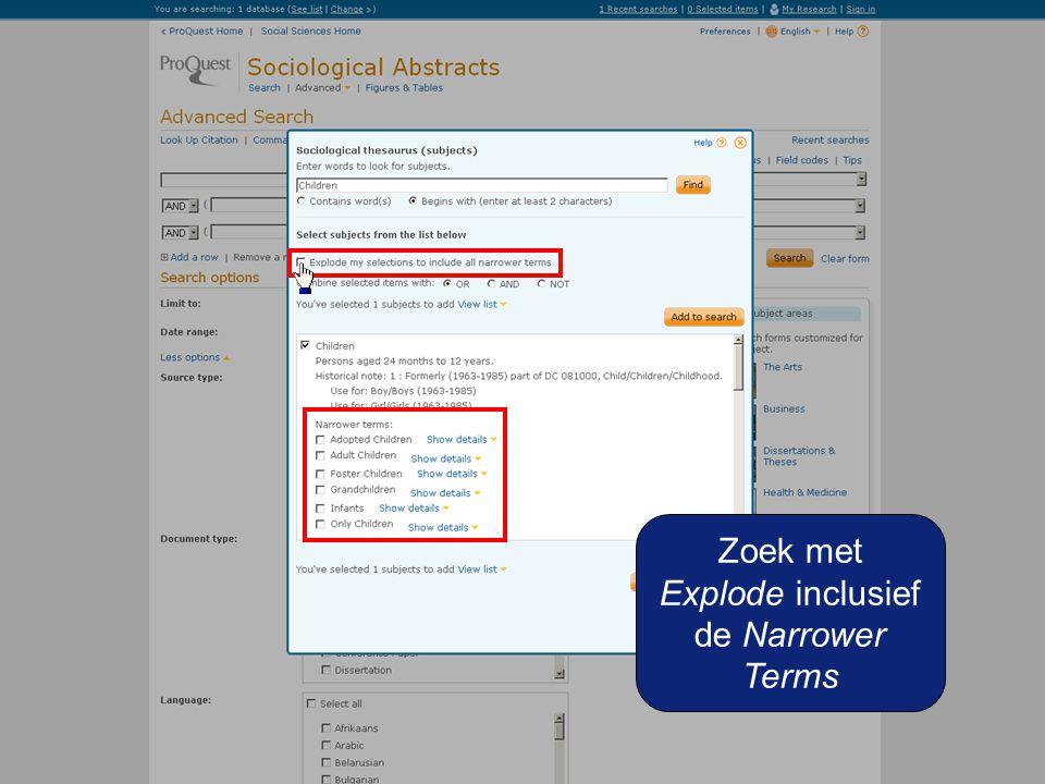 Zoek met Explode inclusief de Narrower Terms