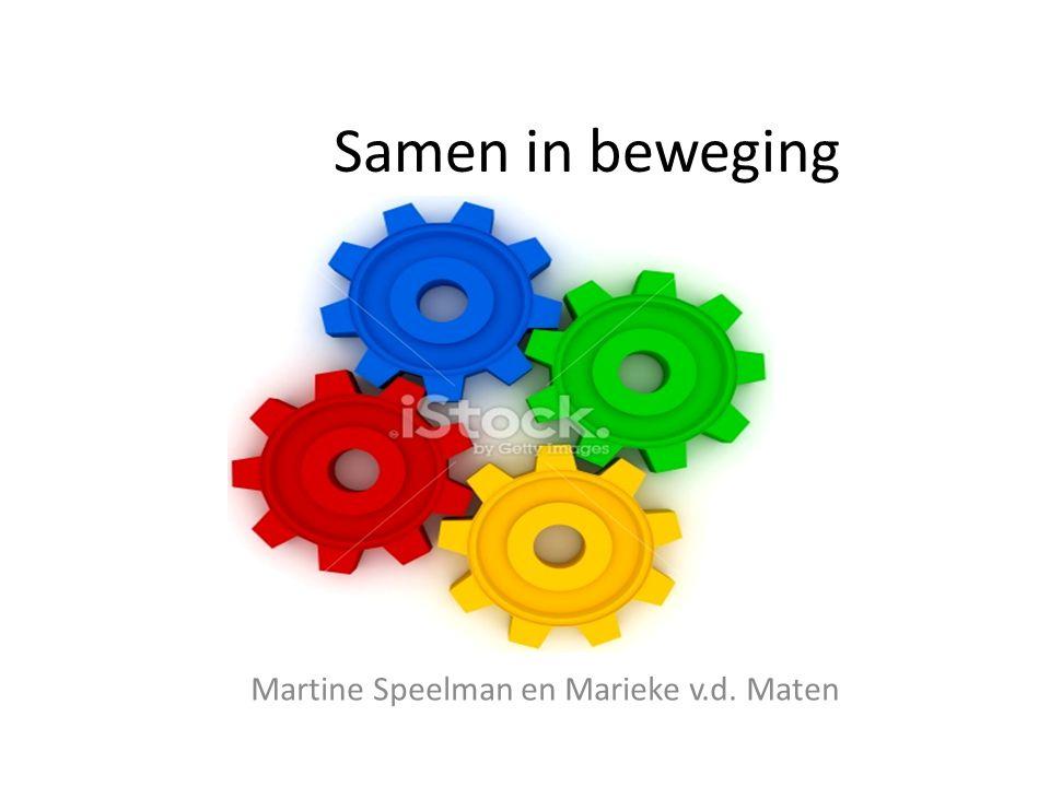 Samen in beweging Martine Speelman en Marieke v.d. Maten
