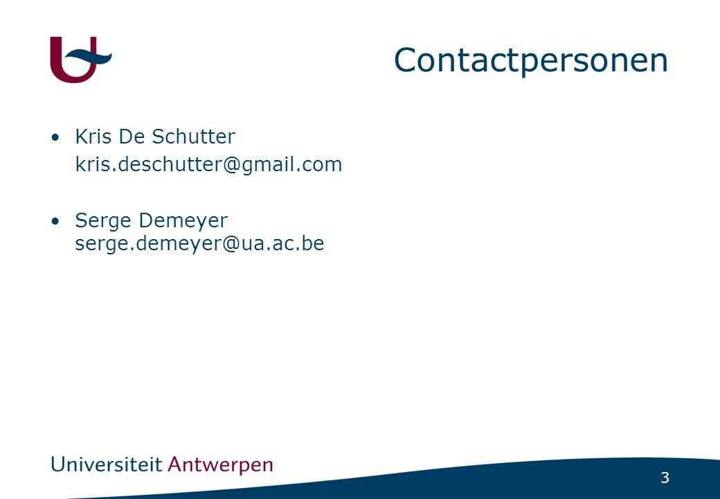 3 Contactpersonen Kris De Schutter kris.deschutter@gmail.com Serge Demeyer serge.demeyer@ua.ac.be