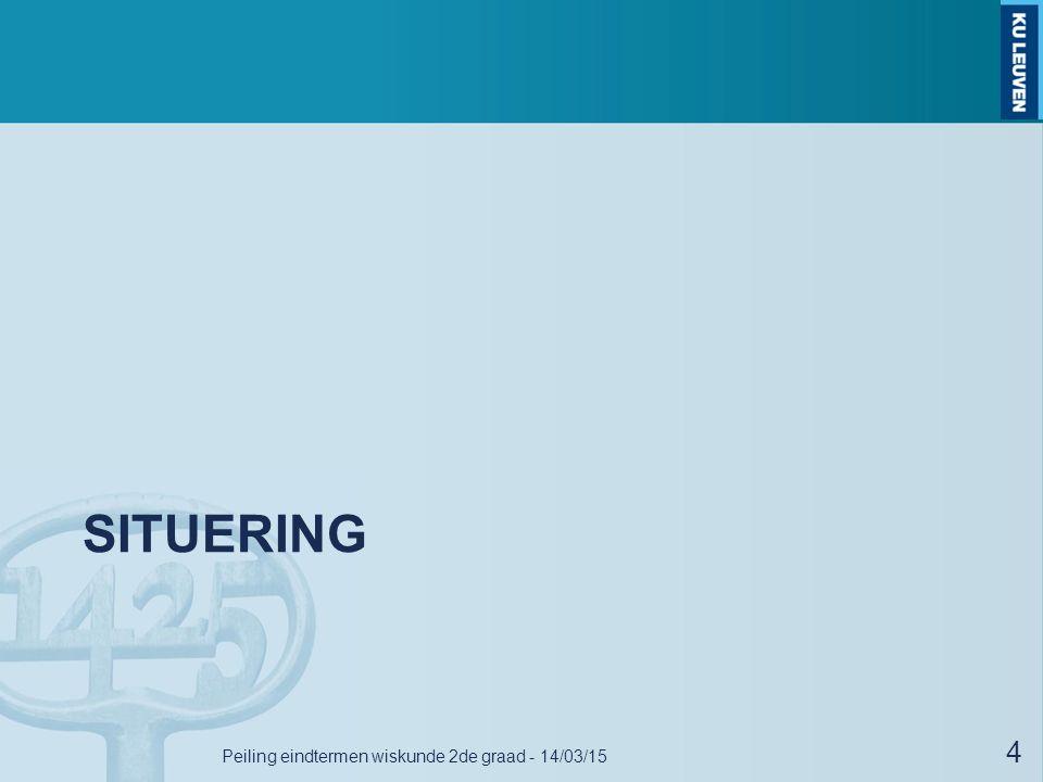 SITUERING 4 Peiling eindtermen wiskunde 2de graad - 14/03/15