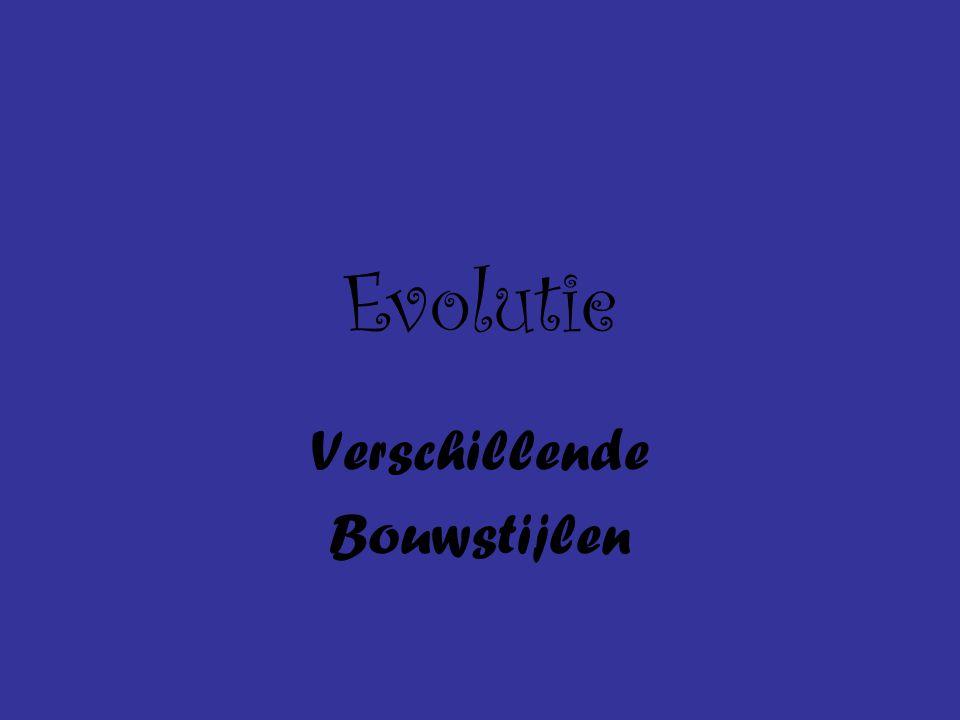 Evolutie Verschillende Bouwstijlen