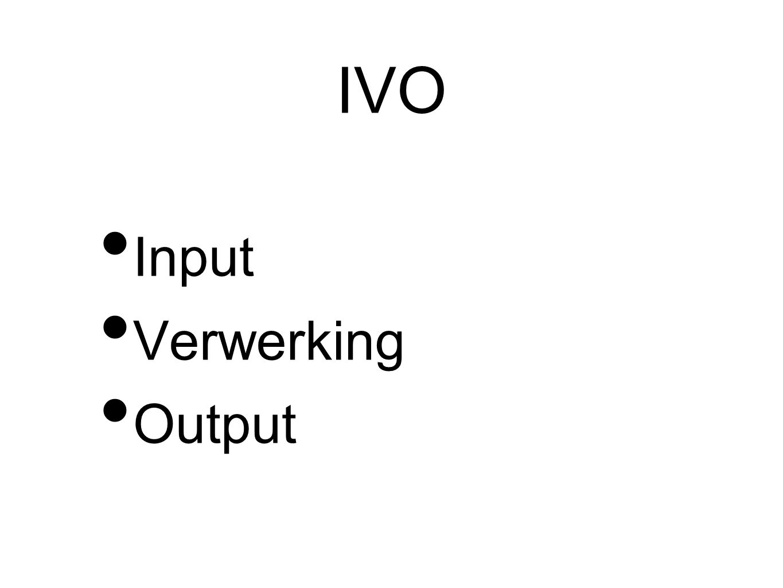 IVO Input Verwerking Output