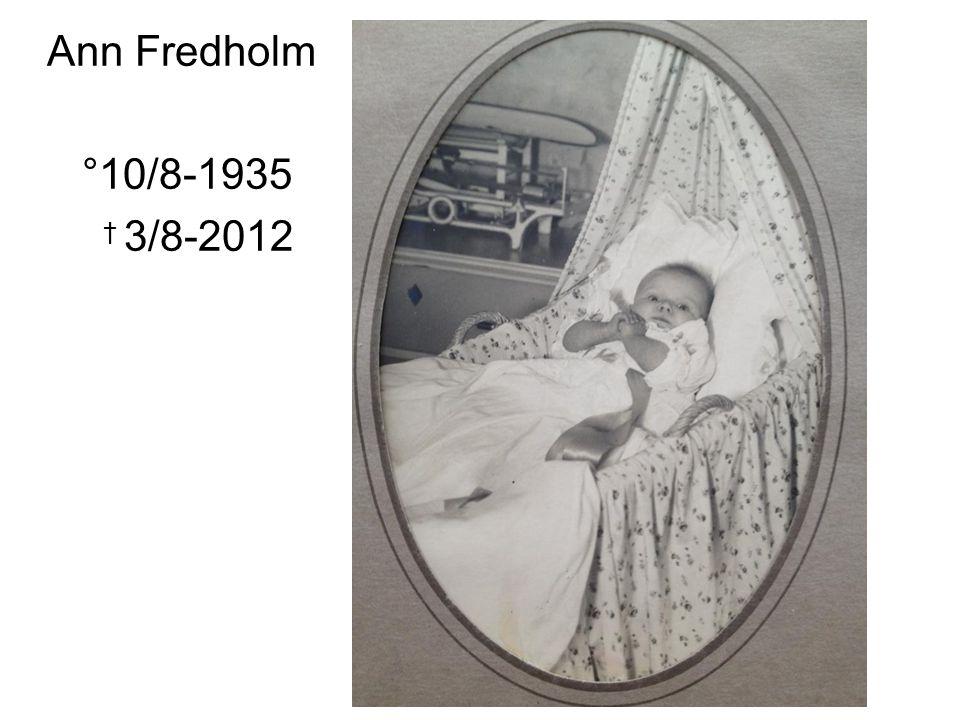 Ann Fredholm °10/8-1935 † 3/8-2012