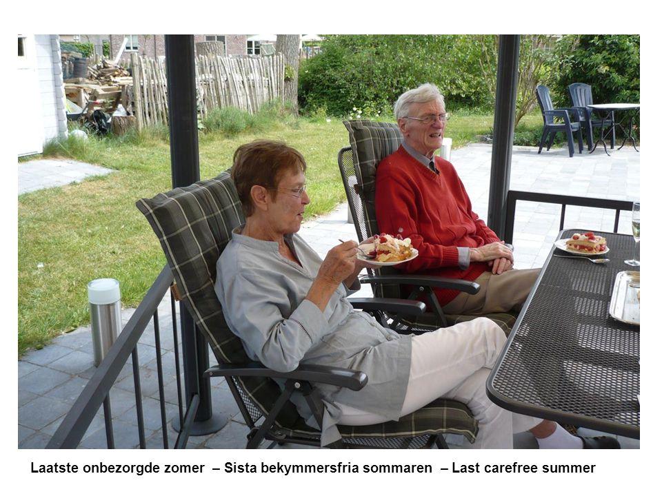 Laatste onbezorgde zomer – Sista bekymmersfria sommaren – Last carefree summer