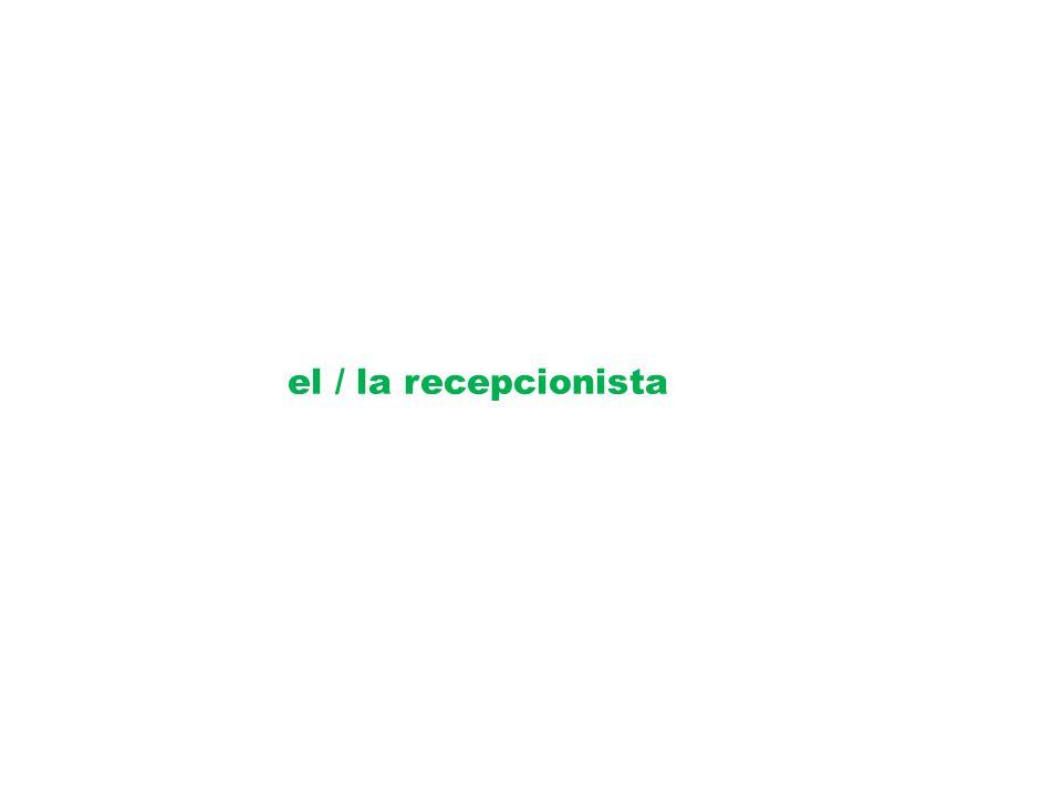 el / la recepcionista