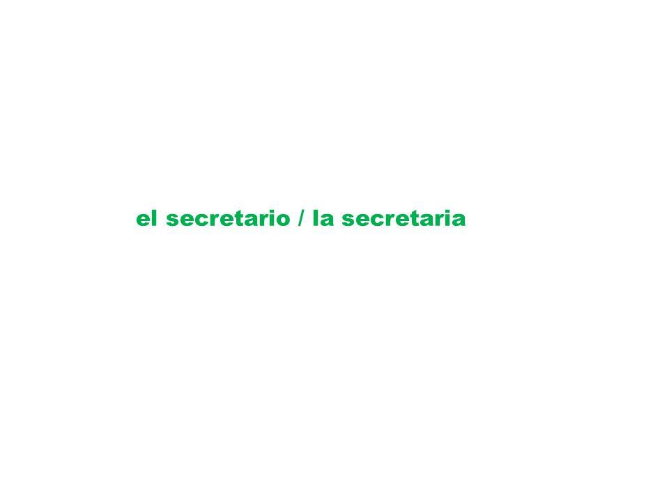 el secretario / la secretaria