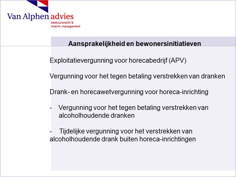Exploitatievergunning voor horecabedrijf (APV) Vergunning voor het tegen betaling verstrekken van dranken Drank- en horecawetvergunning voor horeca-in