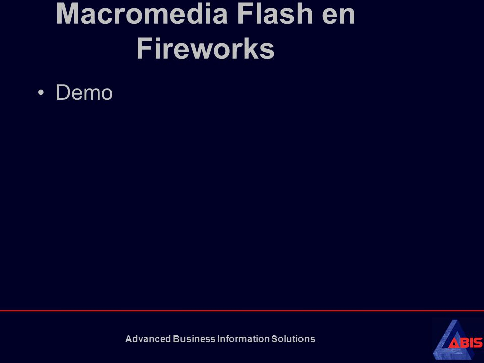 Advanced Business Information Solutions Macromedia Flash en Fireworks Demo