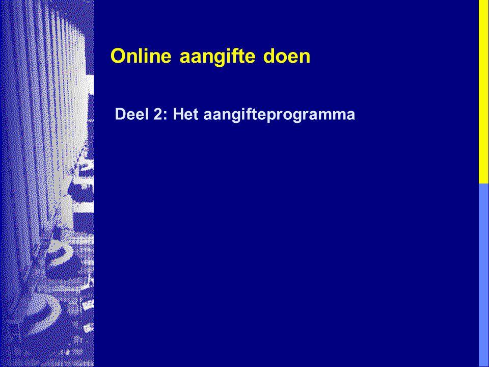 Online aangifte doen Deel 2: Het aangifteprogramma